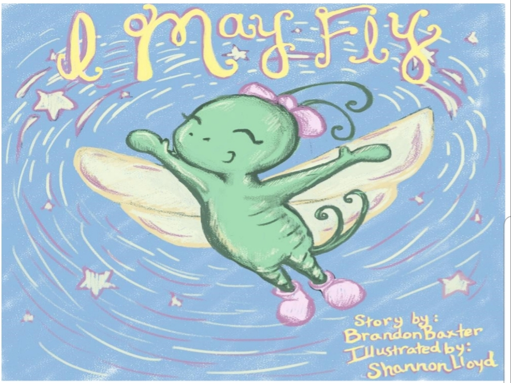 Kid Lit Book Review – I May Fly by Brandon Baxter