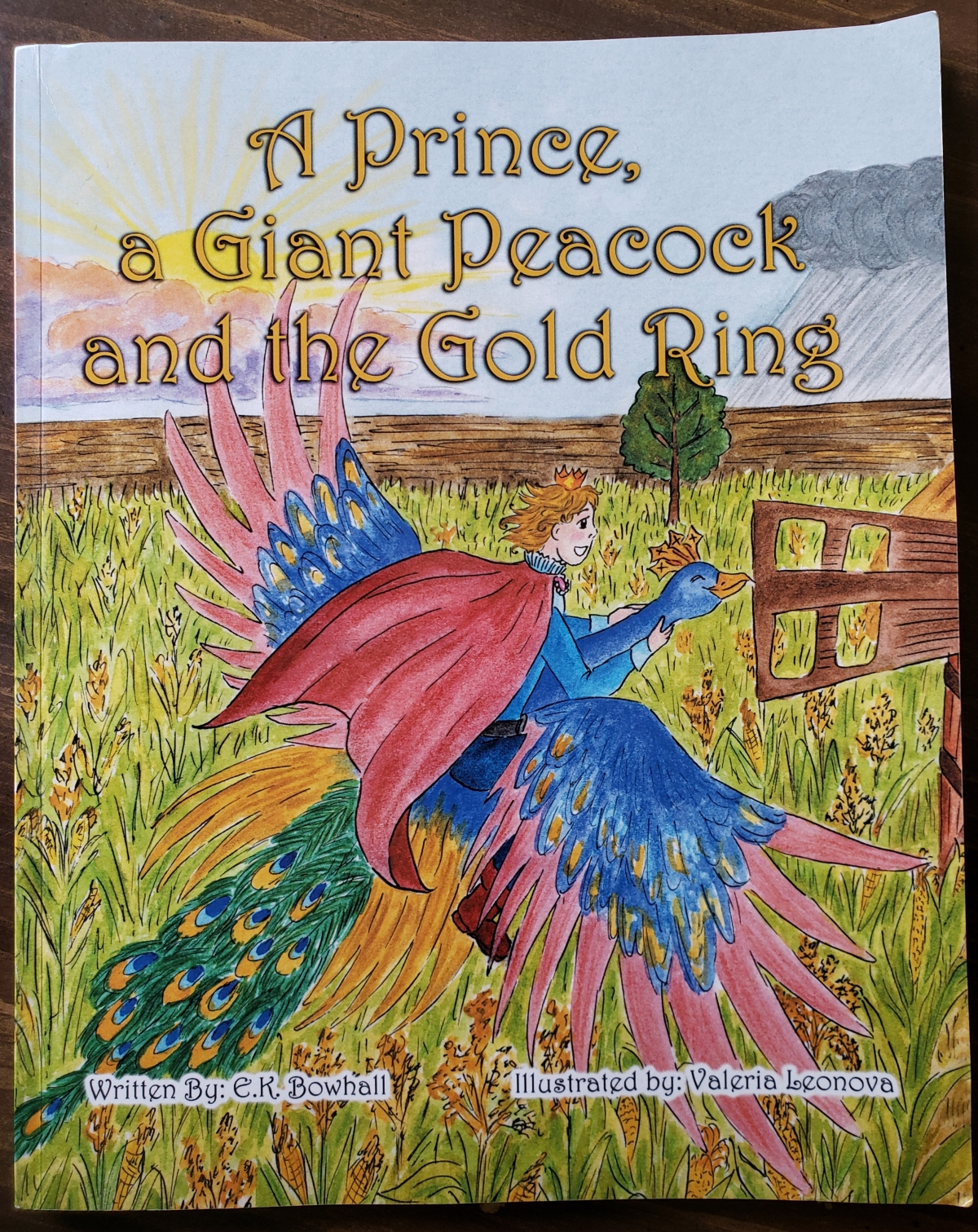 Kid Lit Book Review – A Prince, a Giant Peacock and the Gold Ring by E.K.Bowhall